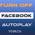 Turn Off Autoplay Facebook