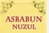 ASBABUN NUZUL SURAT AL-ZALZALAH DAN AL-'ADIYAT