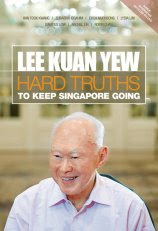 'Lee Kuan Yew: Hard Truths to Keep Singapore Going'