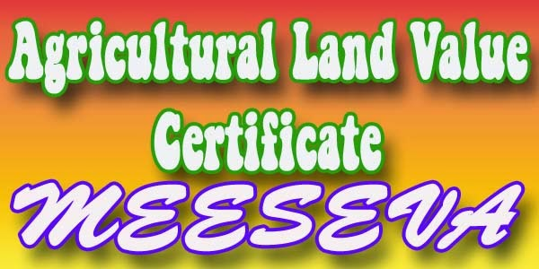 Agricultural Land Value Certificate Apply meeseva