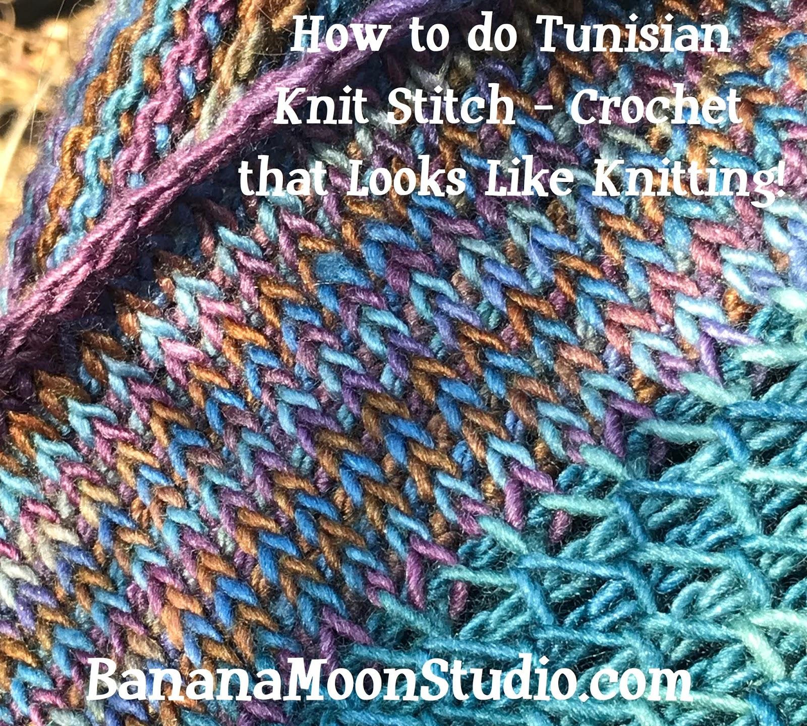 Banana Moon Studio : How to do Tunisian Knit Stitch - Crochet that ...