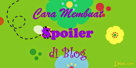 Cara Membuat Spoiler di Blog