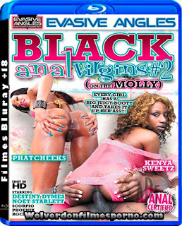 Black Anal Virgins On The Molly 2 720P WEBRIP Torrent Download