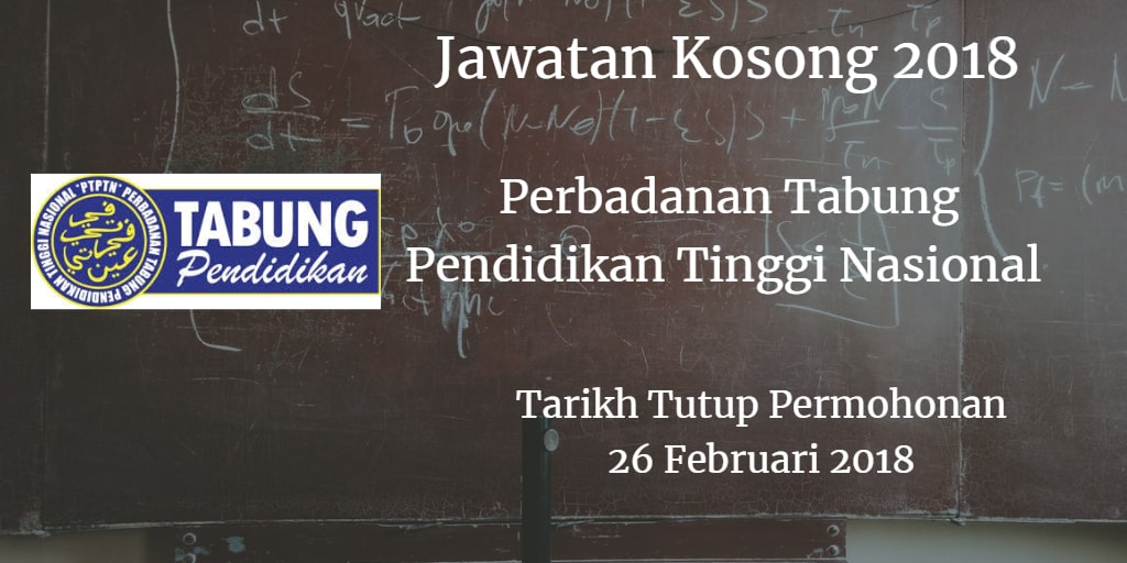 Jawatan Kosong PTPTN 26 Februari 2018