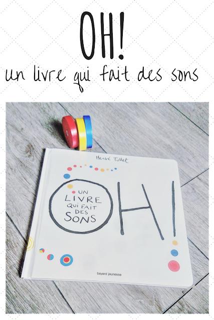 Livre Oh Un livre qui fait des sons pour enfant de 3 ans à