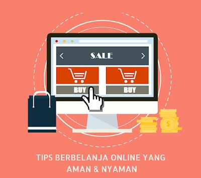 6 Tips Berbelanja Online yang Aman dan Nyaman
