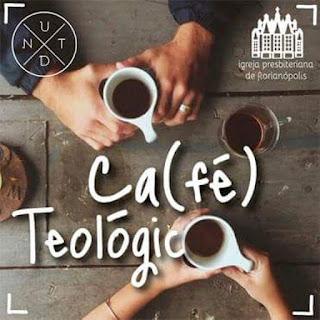 Café Teológico IPF - Trabalho, Vocação e Liderança