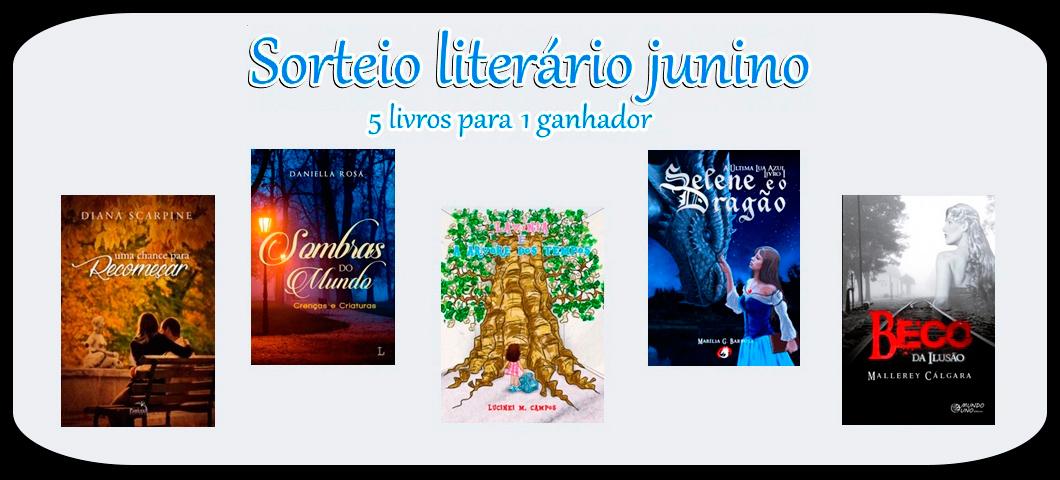 #Promoção Sorteio literário junino: 5 livros para um único ganhador