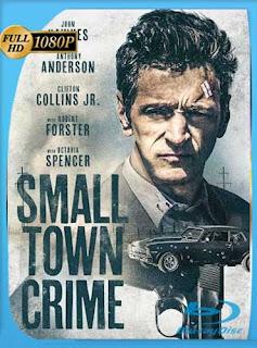 Small Town Crime (2017)HD [1080p] Subtitulado [GoogleDrive] SilvestreHD