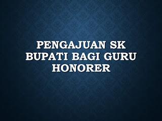 Syarat Pengajuan SK Bupati bagi Guru Honorer