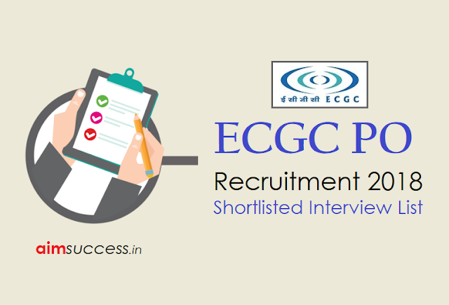 ECGC PO Recruitment 2018: Shortlisted Interview List