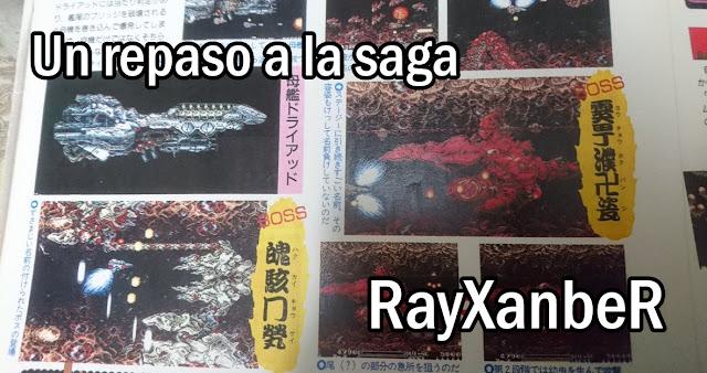 http://sectoromega.blogspot.com.es/2017/11/repaso-saga-rayxanber-shmups.html