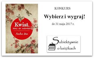 http://www.subiektywnieoksiazkach.pl/2017/05/wygraj-ksiazke-kwiat-ktory-nie.html