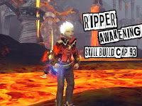 Ripper Cap 93 Awakening Skill Build [ Dragon Nest ]