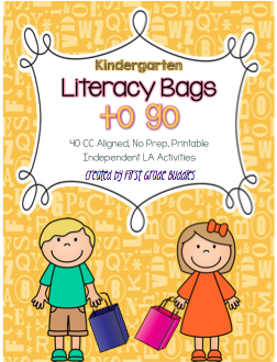 https://www.teacherspayteachers.com/Product/Literacy-Bags-for-Kinder-To-Go-40-Printable-No-Prep-CC-Literacy-Centers-1766965