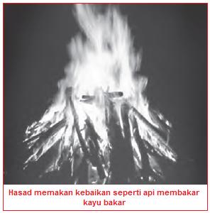 Hasad memakan kebaikan seperti api membakar kayu bakar