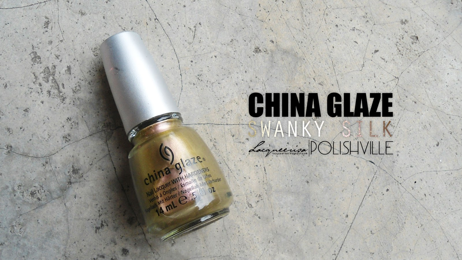 LacqueerisaXPolishville: China Glaze, Swanky Silk
