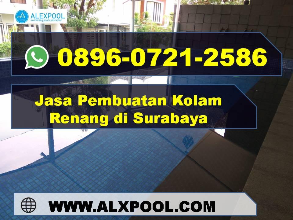 Jasa Kolam Renang di Surabaya Profesional | Alex Pool | 0896 0721 2586