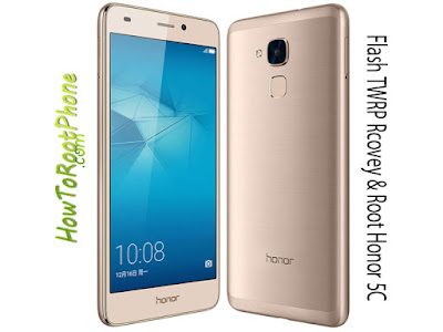 How to Install TWRP Recovery and Root Honor 5C