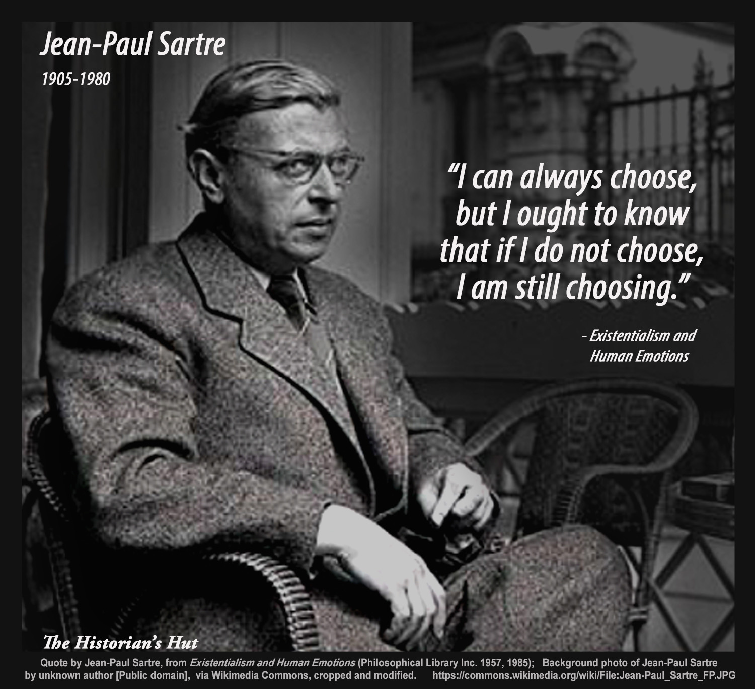 The Historians Hut Quote Pictures Jean Paul Sartre