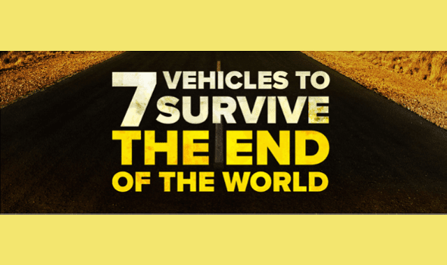 Seven Vehicles To Survive The End Of The World