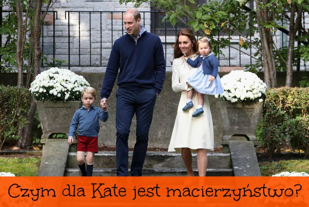 Księżna Kate O Macierzyństwie I Swoich Dzieciach Cytaty The