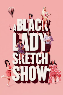 A Black Lady Sketch Show Temporada 1