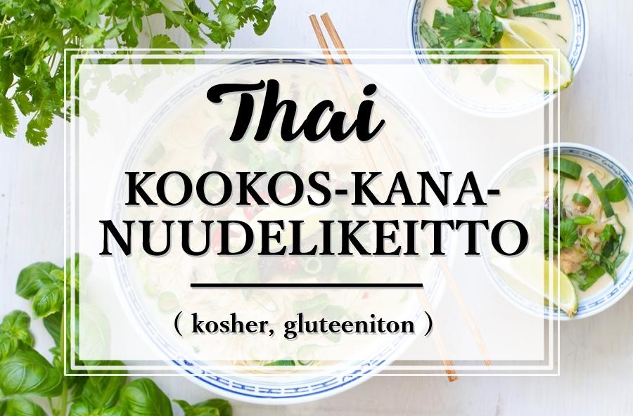 thaimaalainen_kookos_kana_nuudelikeitto_kosher_gluteeniton_Andalusian auringossa_ruokablogi