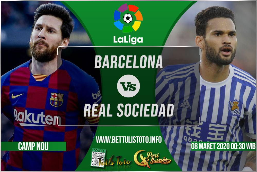 Prediksi Barcelona vs Real Sociedad 08 Maret 2020