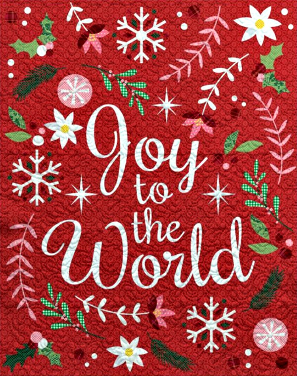 Joy to the World Quilt by STITCHED featured on Walking on Sunshine
