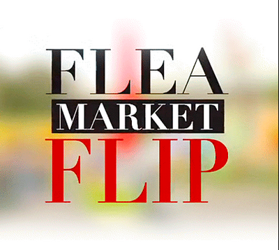 Our Episode of Flea Market Flip