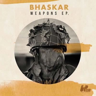 Bhaskar - Weapons (EP)