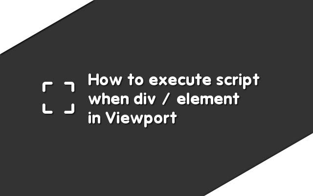 Cara Mengeksekusi Script saat dalam Viewport
