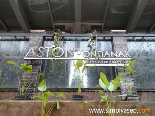 Bagian sisi samping ASTON PONTIANAK Hotel nan megah  Foto Asep Haryono