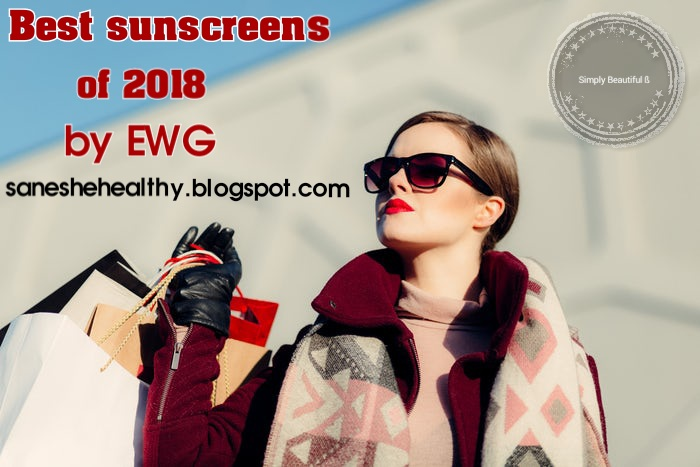 Best sunscreens of 2018 by EWG.