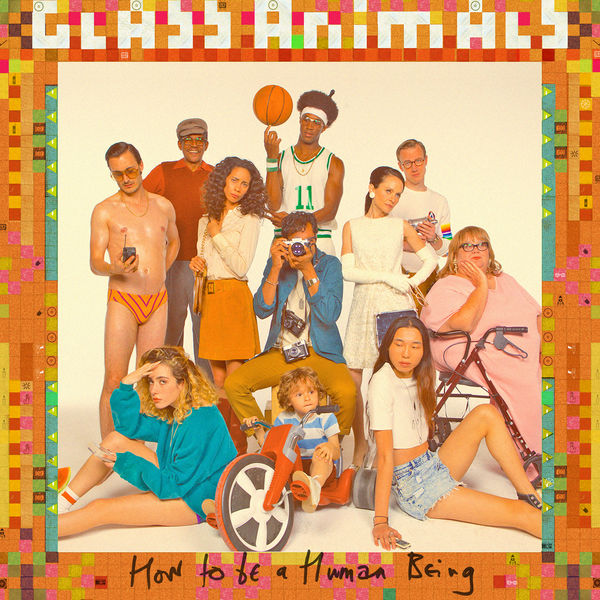 Glass Animals - How to Be a Human Being Cover