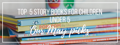 Top 5 story books for children under 5: Our May picks