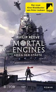 Mortal Engines 1: Krieg der Städte von Philip Reeve