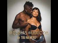 Messias Maricoa - Tou Na Merda [Download]