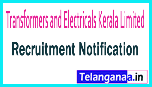 Transformers and Electricals Kerala Limited TELK Recruitment Notification