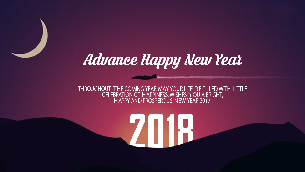 Advance Happy New Year 2018 Messages, Wishes ,SMS And Images