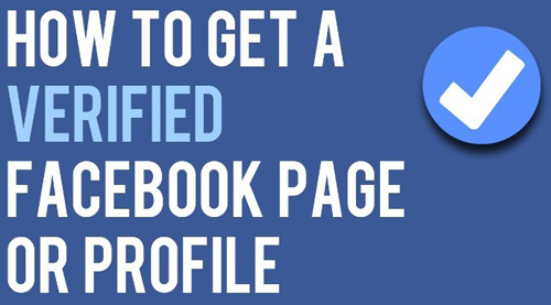 How to Get A Verified Facebook Page or Profile