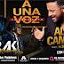 """Alex Campos y Barak, juntos """"A UNA VOZ"""""""