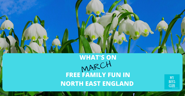 What's On - March – Free Family Fun Events & Activities in North East England
