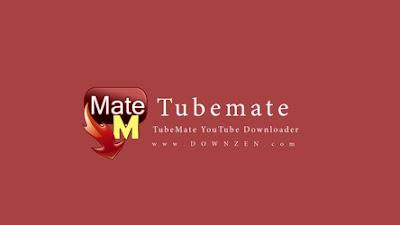 شرح وتحميل برنامج TubeMate لتحميل الفيديو من الأنترنت
