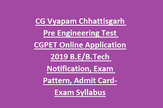 CG Vyapam Chhattisgarh Pre Engineering Test CGPET Online Application 2019 B.E, B.Tech Notification, Exam Pattern, Admit Card-Exam Syllabus.png