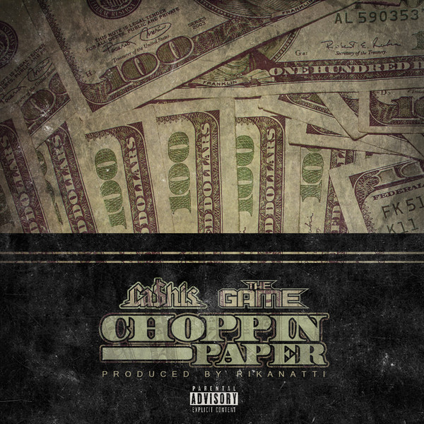 Ca$his - Choppin Paper (feat. The Game) - Single  Cover