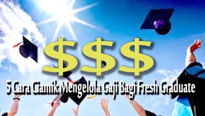 Cara Mengelola Gaji Bagi Fresh Graduate.jpg