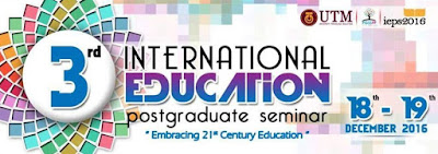 3rd International Education Postgraduate Seminar PGSS UTM