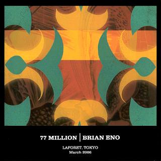 Brian Eno, 77 Million